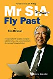 Mr SIA:Fly Past by Ken Hickson