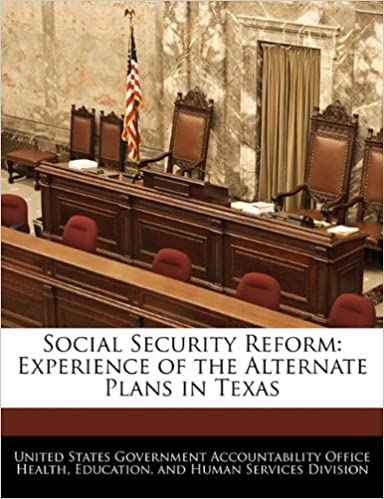 Social Security Reform: Experience of the Alternate Plans in