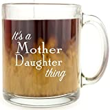 It's a Mother Daughter Thing - Glass Coffee Mug - Makes a Great Gift for Gilmore Girls Fans!