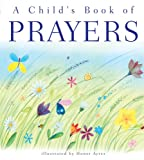 A Child's Book of Prayers, Sally Ann Wright, 0758616627