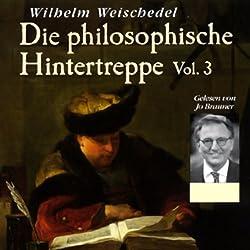 Die philosophische Hintertreppe - Vol. 3