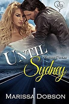 Until Sydney: A Tanner Cycles Novel by [Dobson, Marissa]
