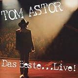 Tom Astor - Freundschaft