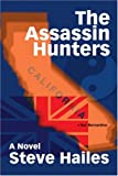The Assassin Hunters, Steve Hailes, 0595347657