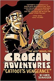 Descargar Libros En The Crogan Adventures: Catfoot's Vengeance Formato PDF