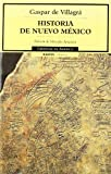 img - for Historia de Nuevo Mexico/The history of New Mexico (Cronicas De America) (Spanish Edition) book / textbook / text book