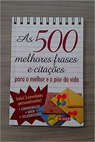 500 Melhores Frases E Citacoes Para Todas Ocasioes - 9788578810702 - Livros  na Amazon Brasil