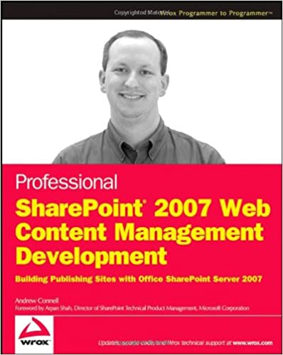 Download gratis kindle bøger rapidshare Professional SharePoint 2007 Web Content Management Development: Building Publishing Sites with Office SharePoint Server 2007 (Wrox Programmer to Programmer) PDB by Andrew Connell