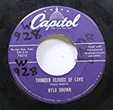 HYLO BROWN 45 RPM THUNDER CLOUDS OF LOVE / YOU CAN'T RELIVE THE PAST