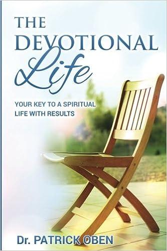 The Devotional Life - Patrick Oben