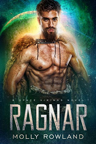 Ragnar (Claimed by the Alien Viking): A Space Vikings Novel