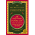 The Man Who Invented Christmas: How Charles Dickens's A Christmas Carol Rescued His Career and Revived OurHoliday Spirits