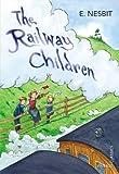 The Railway Children, Edith Nesbit, 0099572990