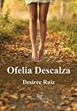 Ofelia Descalza (Spanish Edition)