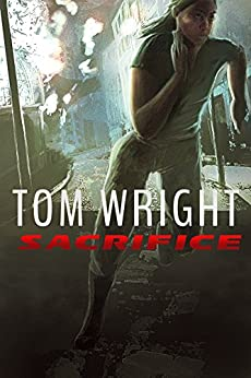 Sacrifice (The State Book 2) by [Wright, Tom]