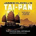 Tai-Pan: The Epic Novel of the Founding of Hong Kong: The Asian Saga, Book 2 | Livre audio Auteur(s) : James Clavell Narrateur(s) : Gildart Jackson