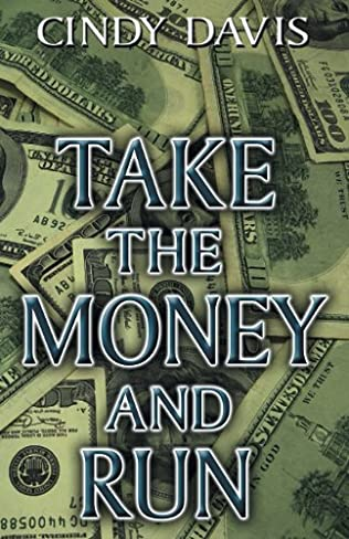 book cover of Take the Money and Run
