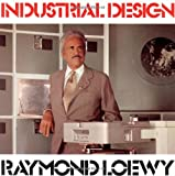 Industrial Design, Raymond Loewy, 0879512601