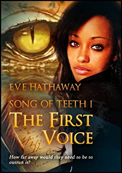 The First Voice (Song of Teeth Book 1) by [Hathaway, Eve]