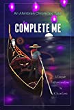 Complete Me (The Ahmbren Chronicles)