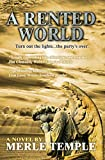 Download A Rented World (The Michael Parker Series Book 4): Under Contract with X-G Productions for TV Series in PDF ePUB Free Online