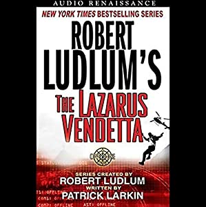 Robert Ludlum's The Lazarus Vendetta Audiobook