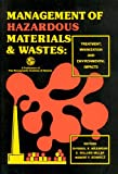 Management of Hazardous Materials and Wastes : Treatment, Minimization and Environmental Impacts, , 0960667091