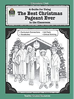 a guide for using the best christmas pageant ever in the classroom literature units - The Best Christmas Pageant Ever Summary