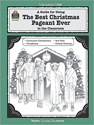 Amazon.com: A Guide for Using The Best Christmas Pageant Ever in ...