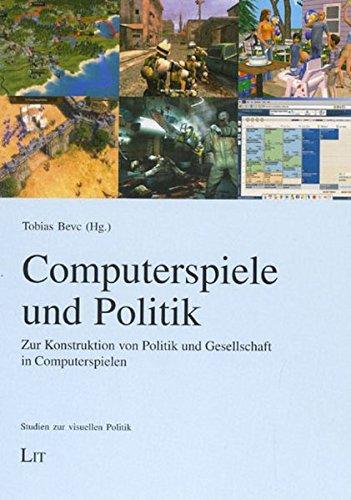 Computerspiele und Politik: Zur Konstruktion von Politik und Gesellschaft in Computerspielen (Studien zur visuellen Politik) Broschiert – 1. Juli 2007 Tobias Bevc 3825803325 Politikwissenschaft 3-D-Programm