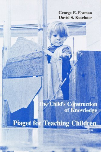 the-childs-construction-of-knowledge-piaget-for-teaching-children-by-george-e-forman-1983-06-03
