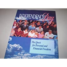Independence Day Quest for Personal and Financial Freedom