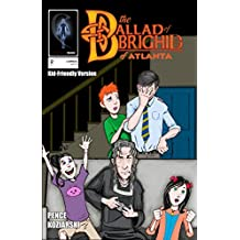 The Ballad of Brighid of Atlanta - Chapter 2 (Kid Friendly Version)