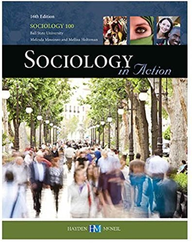 Sociology in Action 16th Edition by Mellisa Holtzman Melinda Messineo (2014-05-03) PDF