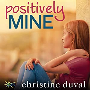 Positively Mine Audiobook