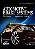 Automotive Brake Systems : Classroom Manual, Owen, Cliff, 1435486552