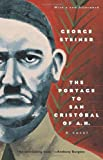 The Portage to San Cristobal of A. H., George Steiner, 0226772357