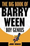 The Big Book of Barry Ween, Boy Genius, Judd Winick, 1934964026
