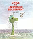 By Bill Peet - Cyrus the Unsinkable Sea Serpent (1975-03-27) [Hardcover]
