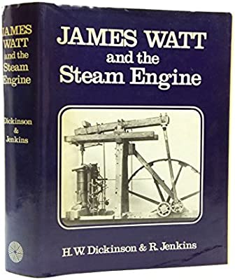 James Watt and the Steam Engine: Amazon co uk: H W