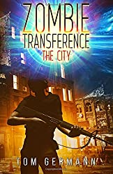 The City (Zombie Transference) (Volume 2)