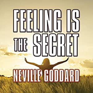 Feeling is the Secret | Livre audio