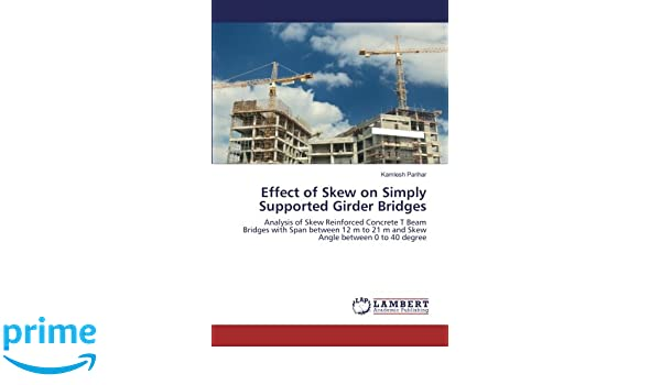 Effect of Skew on Simply Supported Girder Bridges: Analysis