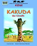 Kakuda the Giraffe, Laura Gates Galvin, 1592491863