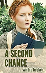 Amish Romance: A Second Chance (Amish Second Chance Book 1)