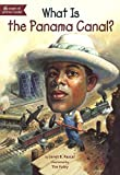 What Is The Panama Canal? (Turtleback School & Library Binding Edition)