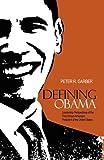Defining Obama, Peter R. Garber, 1554890659