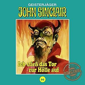 Ich stieß das Tor zur Hölle auf (John Sinclair - Tonstudio Braun Klassiker 69) Hörspiel