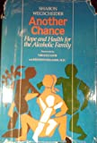 Another Chance : Hope and Health for Alcoholic Families, Wegscheider-Cruse, Sharon, 0831400595
