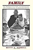 img - for Family: The Making of an Idea, an Institution, and a Controversy in American Culture book / textbook / text book